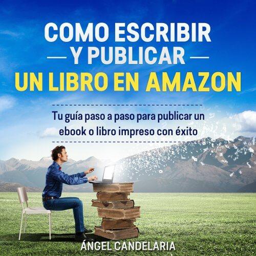 curso como escribir y publicar un libro en amazon